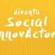 design your impact, diventa social innovactor, socialfare, impact design