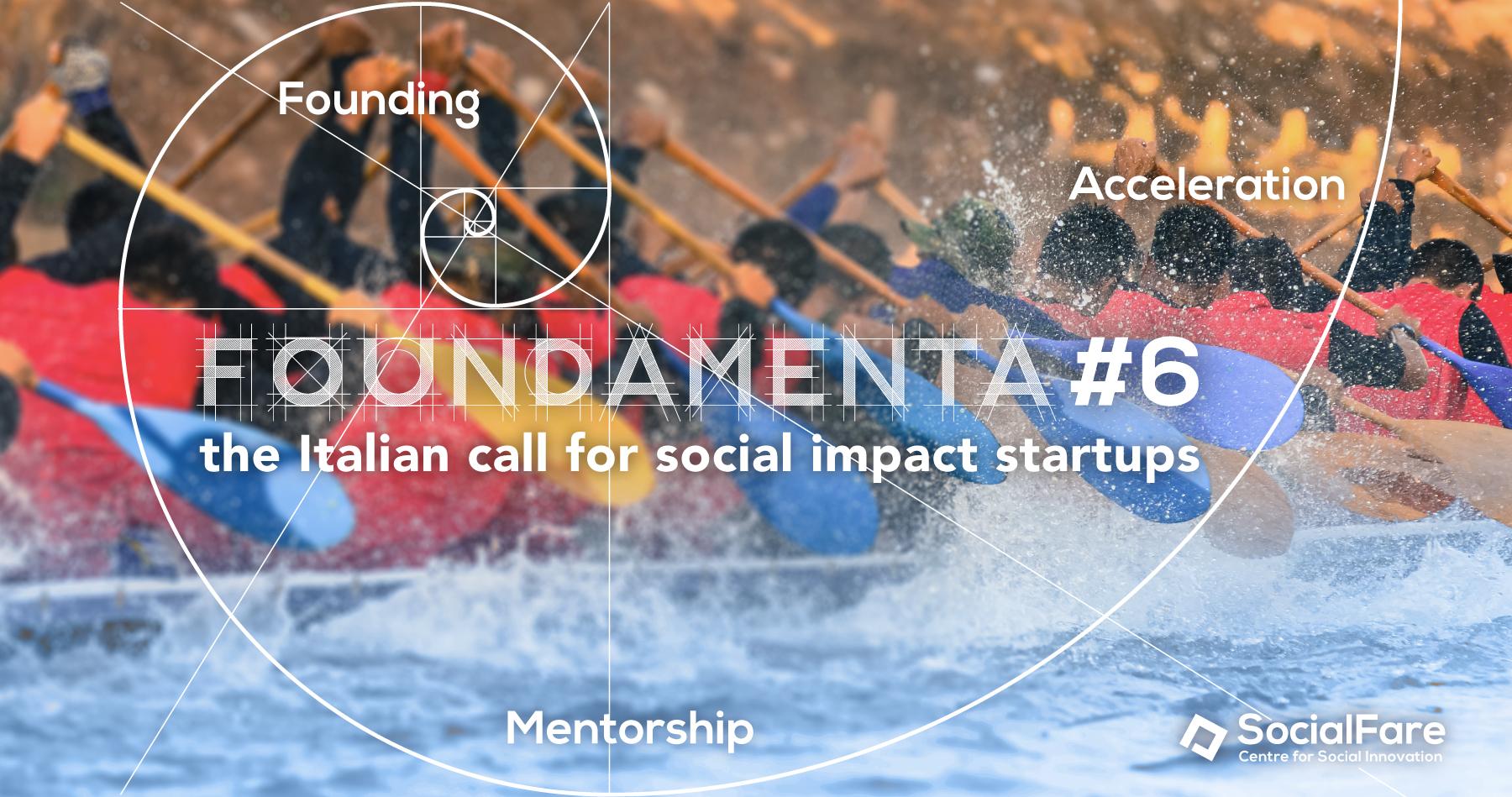 Foundamenta | La call italiana per startup e imprese a impatto sociale