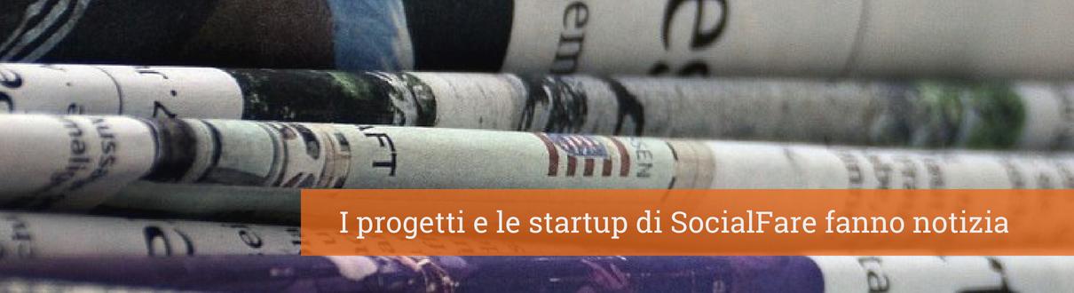 Rassegna Stampa SocialFare, News Socialfare, Startup